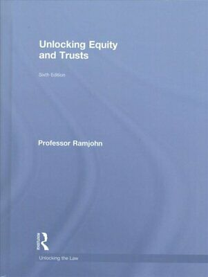 Unlocking the Law: Unlocking Equity and Trusts by Mohamed Ramjohn (2017,...