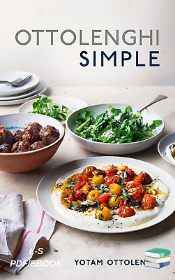 Ottolenghi Simple: A Cookbook by Yotam Ottolenghi {PDF/EPUB}⚡Fast Delivery⚡