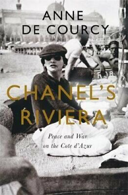 Chanel's Riviera Life, Love and the Struggle for Survival on th... 9781474608190