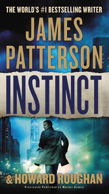 Instinct by James Patterson & Howard Roughan (2017, Paperback)