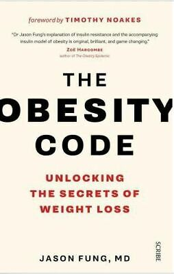 The Obesity Code : Unlocking the Secrets of Weight Loss by Jason Fung PDF