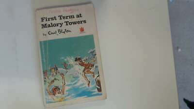Acceptable - First Term at Malory Towers - Enid Blyton 1969-01-01  Dragon