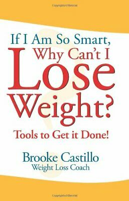 If I'm So Smart, Why Can't I Lose Weight? 1st Ed (P D F) 🔥Instant Delivery🔥