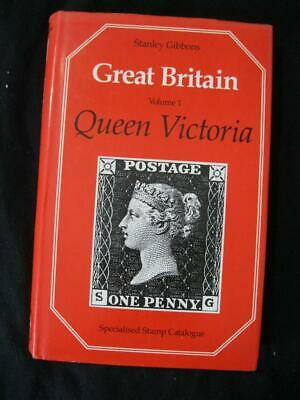 STANLEY GIBBONS GREAT BRITAIN SPECIALISED STAMP CATALOGUE Vol 1 QUEEN VICTORIA
