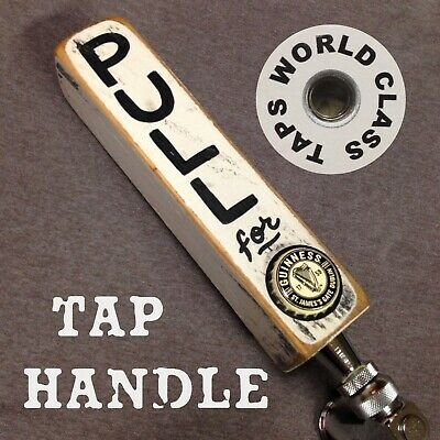 'PULL FOR' Guinness BEER TAP HANDLE cHanGeAbLe bottle cap MARKER Coors Bud Light