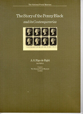 The Story of The Penny Black, National Postal Museum. 56 pages
