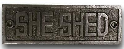 Cast Iron antique style She Shed Plaque