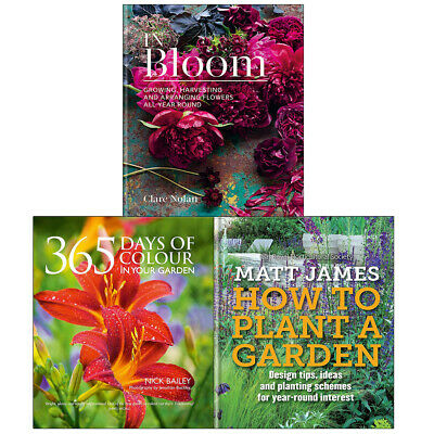 In Bloom, 365 Days of Colour, RHS How to Plant a Garden 3 Books Collection Set
