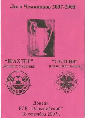 SHAKHTAR DONETSK v CELTIC  2007/08  UEFA CHAMPIONS LEAGUE -  Unofficial Issue