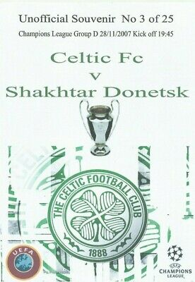 CELTIC v SHAKHTAR DONETSK   2007/08  UEFA CHAMPIONS LEAGUE -  Unofficial Issue