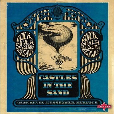 Quicksilver Messenger Service - Castles In The Sand NEW CD