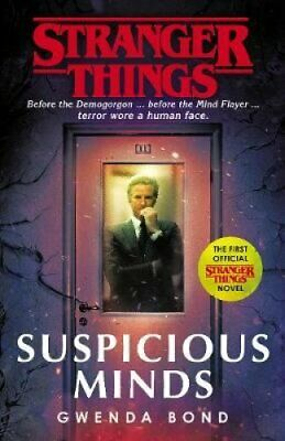Stranger Things: Suspicious Minds The First Official Novel 9781787462021