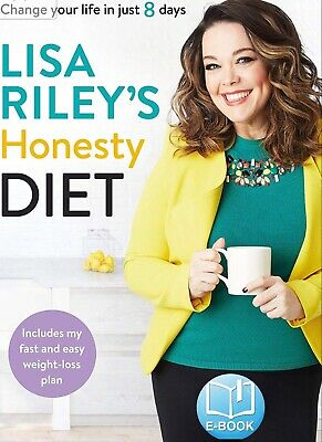 Lisa Riley's Honesty Diet Change Your Life In Just 8 Days Cookbook