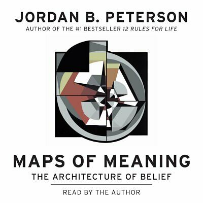 Maps of Meaning: The Architecture of Belief Jordan B. Peterson-MP3 audiobook