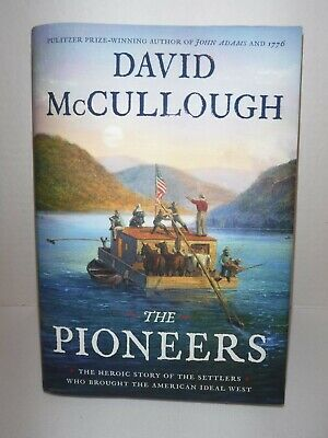 The Pioneers by David McCullough (Hardcover 2019)