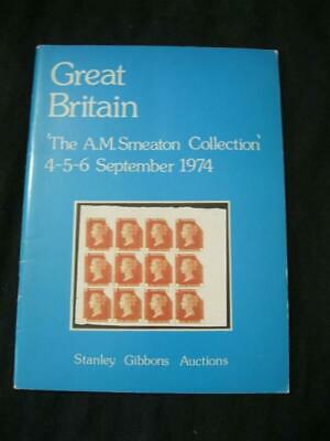 Stanley Gibbons Auction Catalogue 1974 Great Britain 'A M Smeaton' Collection
