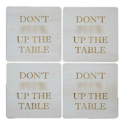 DON'T F**K UP THE TABLE Plywood Beer Coasters Comes in a Pack of Four Ideal Gift