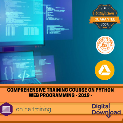 Comprehensive Training Course on Python Web Programming - 2019 -
