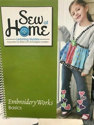 Babylock Designers Gallery Sew At Home Learning Guide Embroidery Works Basic Sof