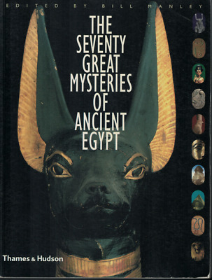 The 70 Great Mysteries of Ancient Egypt ; by Bill Manley ; ISBN 9780500284551