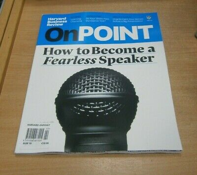 Harvard Business Review OnPoint magazine SUMMER 2019 Become a Fearless Speaker
