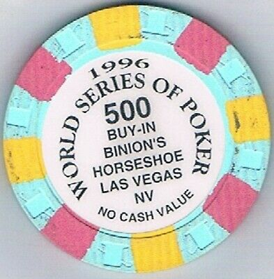 Binions Horseshoe  500 Buy In 1996 World Series OF Poker Casino Chip  Las Vegas