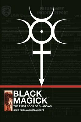 Black Magick: The First Book of Shadows by Greg Rucka 9781534306813 | Brand New