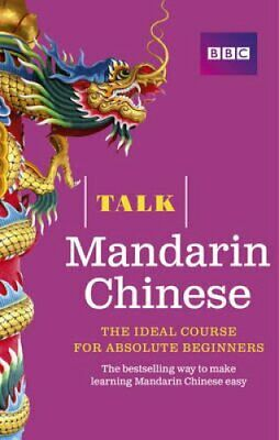 Talk Mandarin Chinese (Book/CD Pack) The ideal Chinese course f... 9781406680171