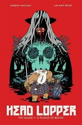 Head Lopper Volume 1: The Island or a Plague of Beasts 9781632158864 | Brand New