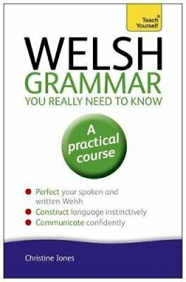 Welsh Grammar You Really Need to Know: Teach Yourself 9781444189636 | Brand New