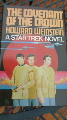 The Covenant of The Crown By H Weinstein 1981 Star Trek Book 1st Ed  Hard Cover