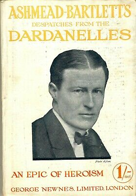 Very Rare 1915 Paperback Ashmead-Bartletts Despatches From The Dardanelles