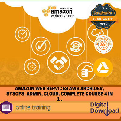 Amazon Web Services AWS Arch,Dev, SysOps, Admin, cloud. Complete course 4 in 1 .