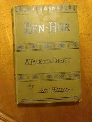 Vintage Ben-Hur A Tale of the Christ by Lew Wallace, excellent Condition!