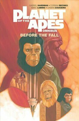 Planet of the Apes: Before the Fall Omnibus by Gabriel Hardman 9781684153619