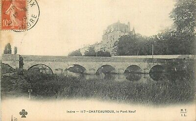 CHATEAUROUX le pont neuf