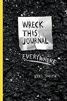 Wreck This Journal Everywhere by Smith, Keri | Book | condition acceptable