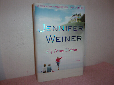 Fly Away Home by Jennifer Weiner (2010, Hardcover)