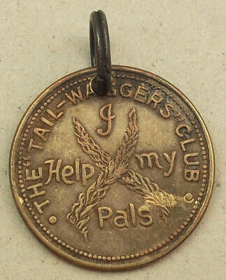 The TAIL WAGGERS CLUB - I Help My Pals - Vintage Dog Pendant/Medal  (PB318)