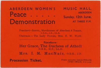 1927 Katherine Duchess Of Atholl Mp Signed Aberdeen Womens Peace Demo Ticket