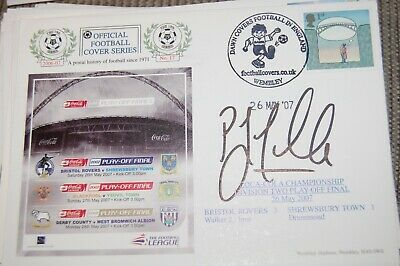 Bristol Rovers V Shrewsbury   2007  First Day Cover Signed By Paul Trollope