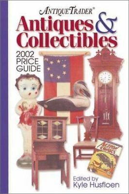 Antique Trader Antiques & Collectibles Price Guide (Antique Trader's Antiques &