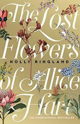 The Lost Flowers of Alice Hart - Holly Ringland - Book