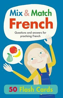 Mix & Match French Flash Cards Questions and answers for practi... 978191150