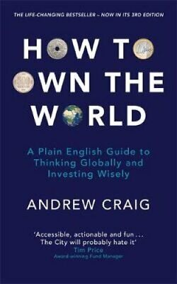 How to Own the World A Plain English Guide to Thinking Globally... 9781473695306