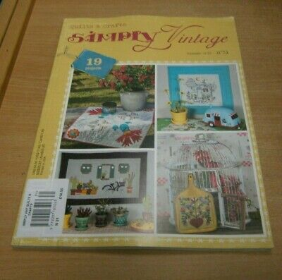 Simply Vintage magazine Quilts & Crafts #31 Summer 2019: 19 Projects & more