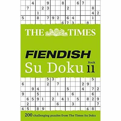 The Times Fiendish Su Doku Book 11: 200 Challenging Su  - Paperback NEW Games, T