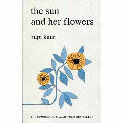 The Sun and Her Flowers - Paperback NEW Kaur, Rupi