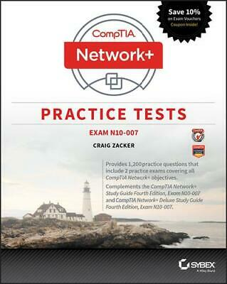 CompTIA Network+ Practice Tests. Exam N10-007 by Craig Zacker (author)