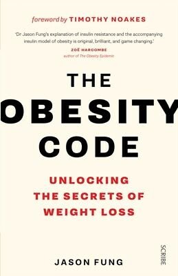 The Obesity Code: Unlocking the Secrets of Weight Loss (Paperback...